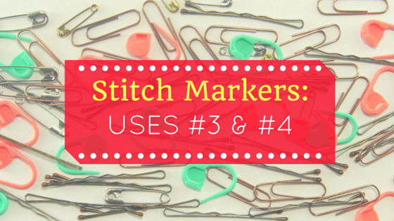 Stitch marker blog series for crochet amigurumi title: uses 3 and 4