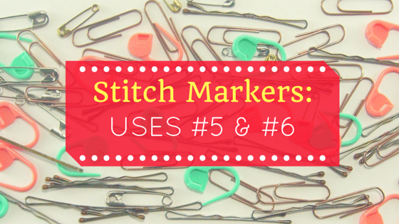 Stitch marker blog series for crochet amigurumi title: uses 5 and 6