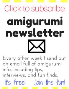 Subscribe to my amigurumi newsletter!